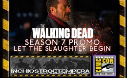 Fiere: San Diego Comicon 2016 – Video – The Walking Dead – Season 7 Trailer